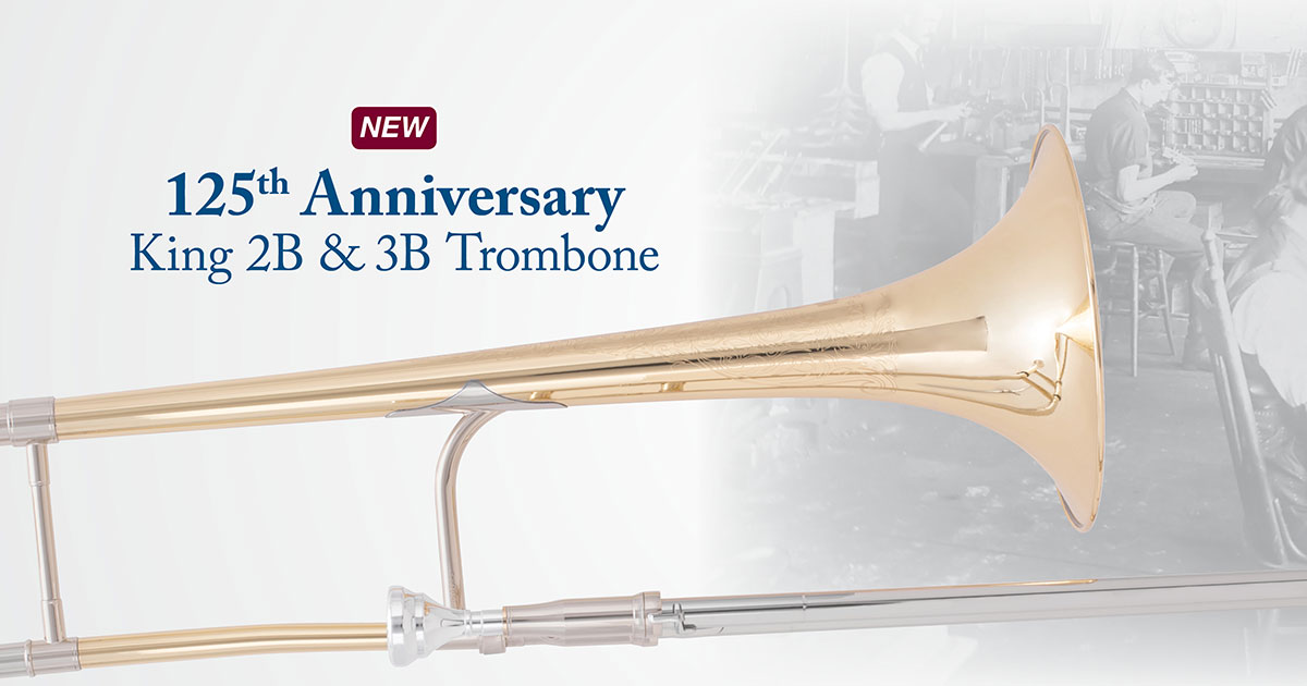 The 125th Anniversary King 2B & 3B Trombone